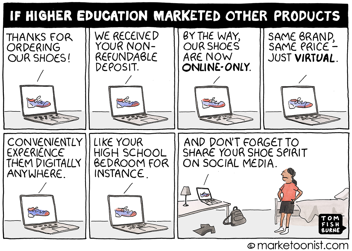 The Value Proposition And Lessons From Higher Education Cartoon Marketoonist Tom Fishburne