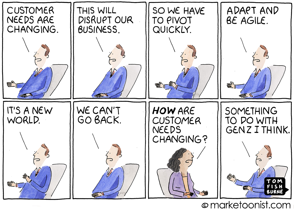 Changing Customer Needs cartoon