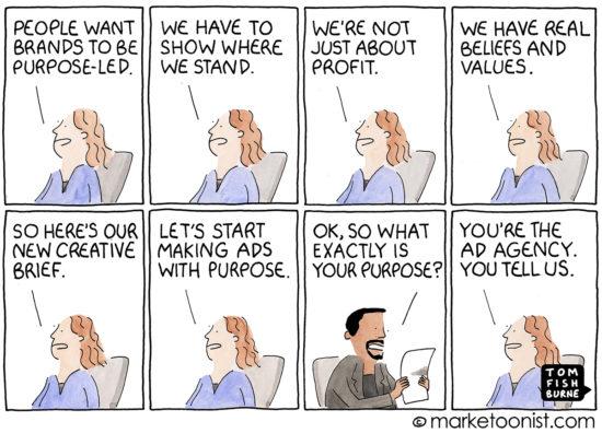 Brand Purpose Marketing cartoon | Marketoonist | Tom Fishburne